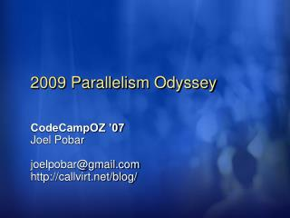 2009 Parallelism Odyssey