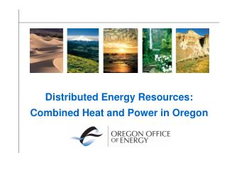 Distributed Energy Resources: Combined Heat and Power in Oregon