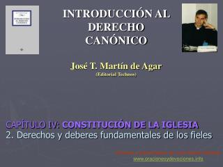 CAPÍTULO IV:  CONSTITUCIÓN DE LA IGLESIA 2. Derechos y deberes fundamentales de los fieles