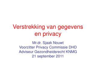 Verstrekking van gegevens  en privacy