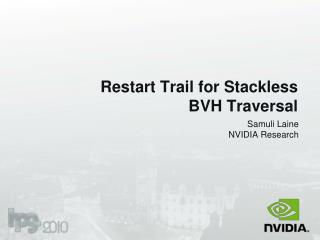 Restart Trail for Stackless BVH Traversal