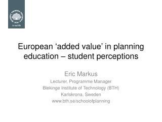 European  ' added value '  in planning education – student perceptions