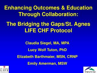 Enhancing Outcomes & Education Through Collaboration: