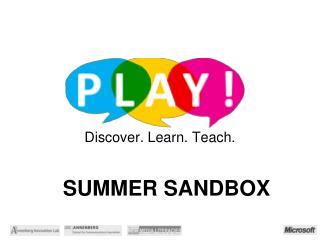Discover. Learn. Teach.