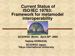 Current Status of ISO/IEC 19763: Framework for metamodel interoperability