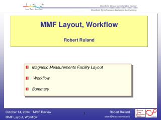 MMF Layout, Workflow  Robert Ruland
