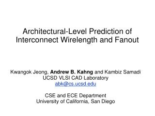 Architectural-Level Prediction of Interconnect Wirelength and Fanout