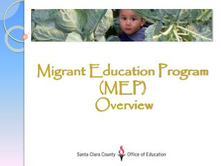 Migrant Education Program (MEP)  Overview