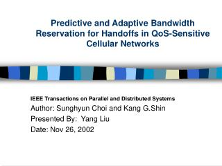 Predictive and Adaptive Bandwidth Reservation for Handoffs in QoS-Sensitive Cellular Networks