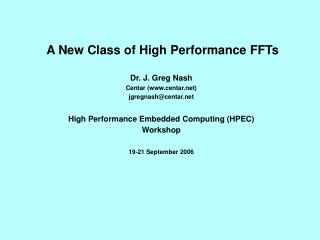 A New Class of High Performance FFTs
