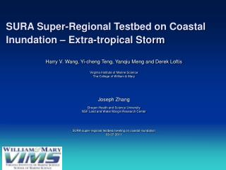 SURA Super-Regional Testbed on Coastal Inundation – Extra-tropical Storm