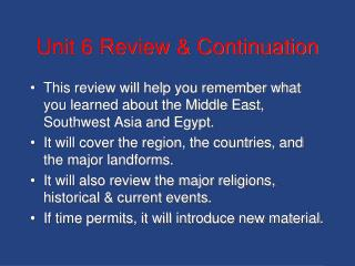 Unit 6 Review & Continuation