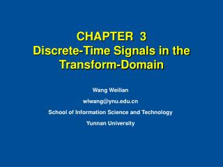 CHAPTER  3  Discrete-Time Signals in the Transform-Domain