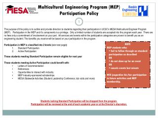Multicultural Engineering Program (MEP)  Participation Policy
