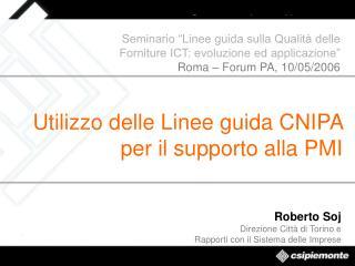 Roberto Soj Direzione Città di Torino e  Rapporti con il Sistema delle Imprese