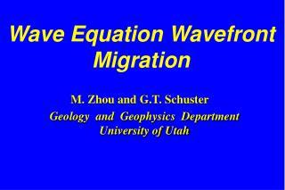 Wave Equation Wavefront Migration