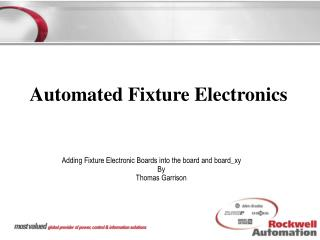 Automated Fixture Electronics