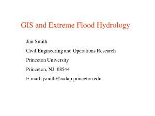 GIS and Extreme Flood Hydrology
