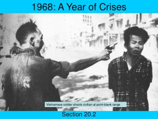 1968: A Year of Crises