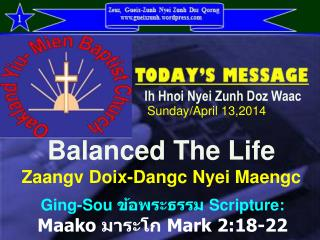 Balanced The Life Zaangv Doix-Dangc Nyei Maengc