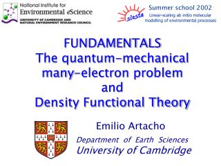 FUNDAMENTALS  The quantum-mechanical  many-electron problem  and  Density Functional Theory
