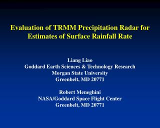 Evaluation of TRMM Precipitation Radar for Estimates of Surface Rainfall Rate