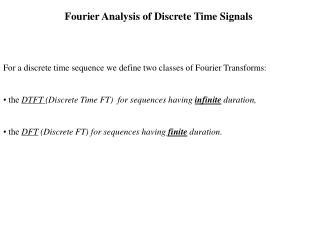 Fourier Analysis of Discrete Time Signals