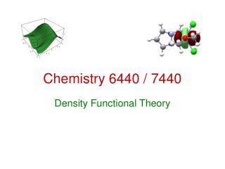 Chemistry 6440 / 7440