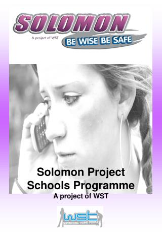 Solomon Project  Schools Programme A project of WST
