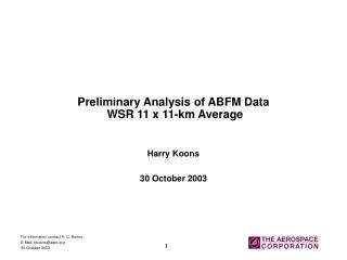 Preliminary Analysis of ABFM Data  WSR 11 x 11-km Average