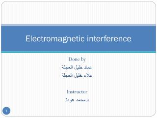 Electromagnetic interference