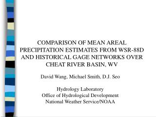 David Wang, Michael Smith, D.J. Seo Hydrology Laboratory Office of Hydrological Development