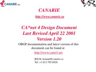 CANARIE  canarie CA*net 4 Design Document Last Revised April 22 2001 Version 1.20