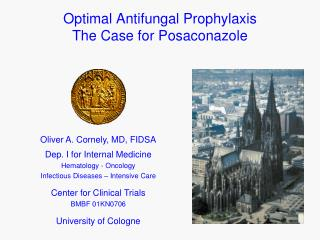 Optimal Antifungal Prophylaxis The Case for Posaconazole