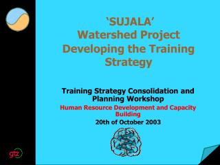 'SUJALA' Watershed Project Developing the Training Strategy