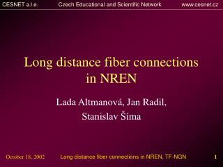 Long distance fiber connections in NREN