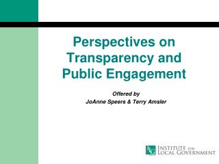 Perspectives on Transparency and Public Engagement