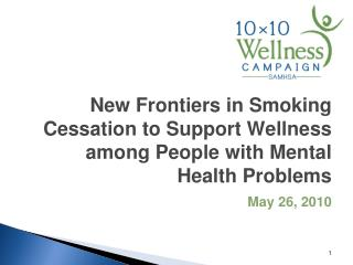 New Frontiers in Smoking Cessation to Support Wellness among People with Mental Health Problems