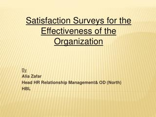 By Alia Zafar Head HR Relationship Management& OD (North) HBL