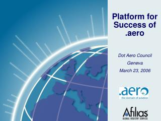 Platform for Success of .aero