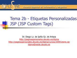 Tema 2b - Etiquetas Personalizadas JSP (JSP Custom Tags)