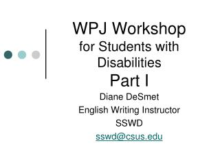 WPJ Workshop  for Students with Disabilities Part I