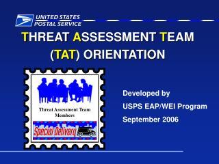 T HREAT  A SSESSMENT  T EAM ( TAT ) ORIENTATION