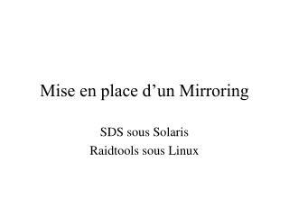 Mise en place d'un Mirroring