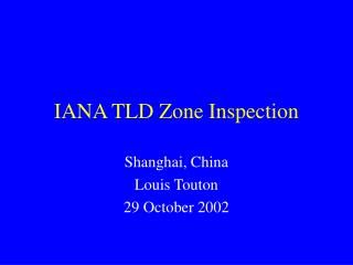 IANA TLD Zone Inspection