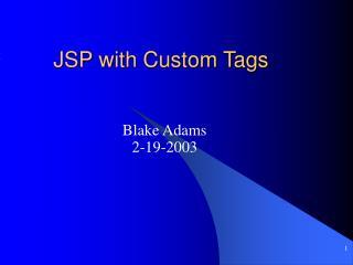 JSP with Custom Tags