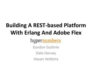Building A REST-based Platform With Erlang And Adobe Flex