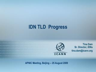 IDN TLD  Progress