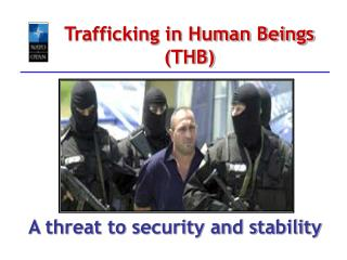 Trafficking in Human Beings (THB)