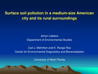 Surface soil pollution in a medium-size American city and its rural surroundings